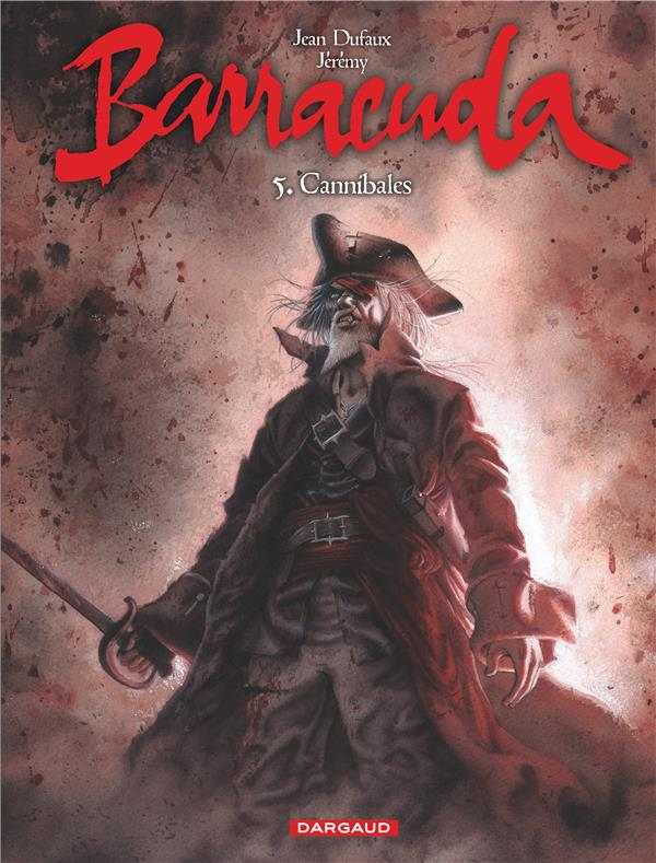 Barracuda Cannibales Vol.5 Jérémy Dargaud